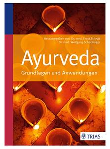 Buch Ayurveda Grundlagen und Anwendungen von Schachinger und Schrott