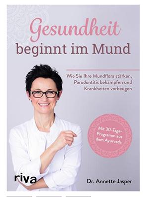 Annette Jasper, Buch, Gesundheit beginnt im Mund